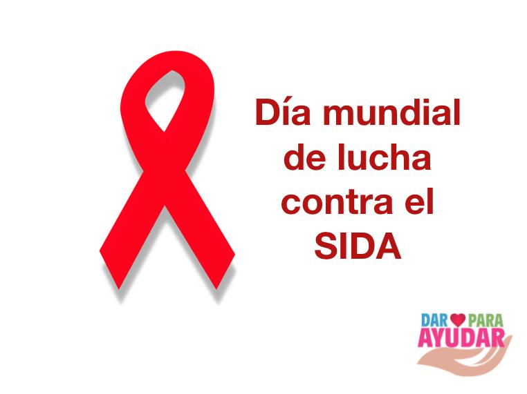 1 de diciembre Día mundial de lucha contra el SIDA